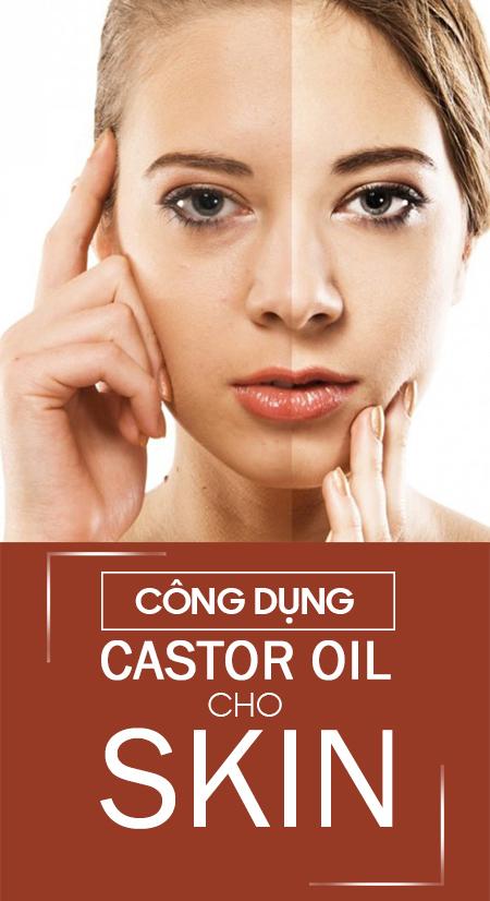 Công dụng dầu thầu dầu cho da mặt
