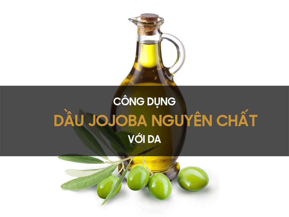 Công dụng dầu jojoba đối với da